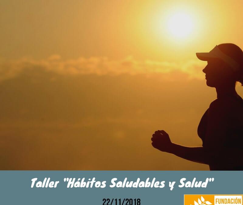 Taller «Hábitos Saludables y Salud»