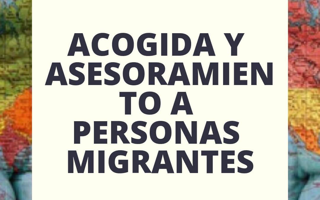 Proyecto Acogida y Asesoramiento a personas Migrantes