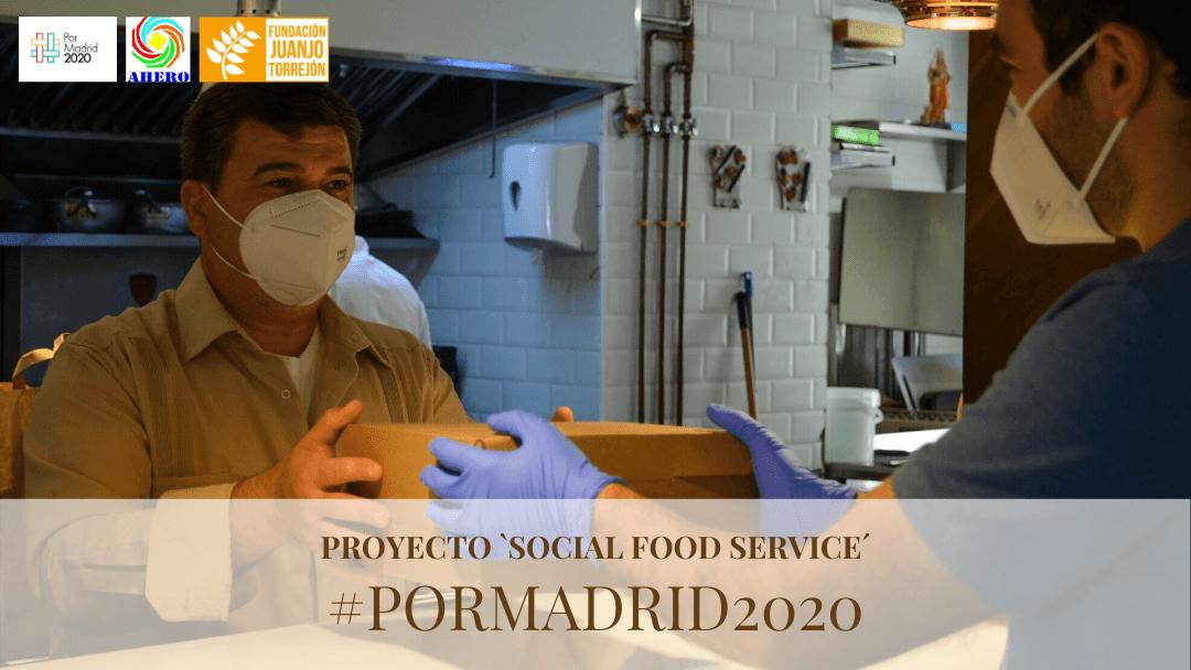 """El proyecto solidario """"Social Food Service"""" ha sido seleccionado por la iniciativa #PorMadrid2020"""