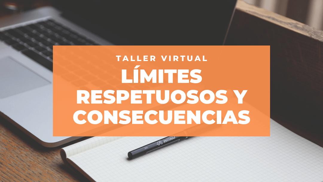 """Abiertas las inscripciones del taller virtual """"Límites respetuosos y consecuencias en familia"""""""