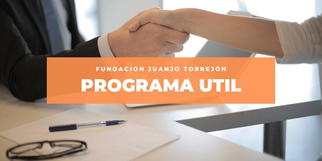 El Programa UTIL continúa en Fundación Juanjo Torrejón