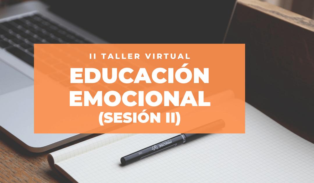 Abiertas las inscripciones de la segunda sesión del Taller  de Educación Emocional