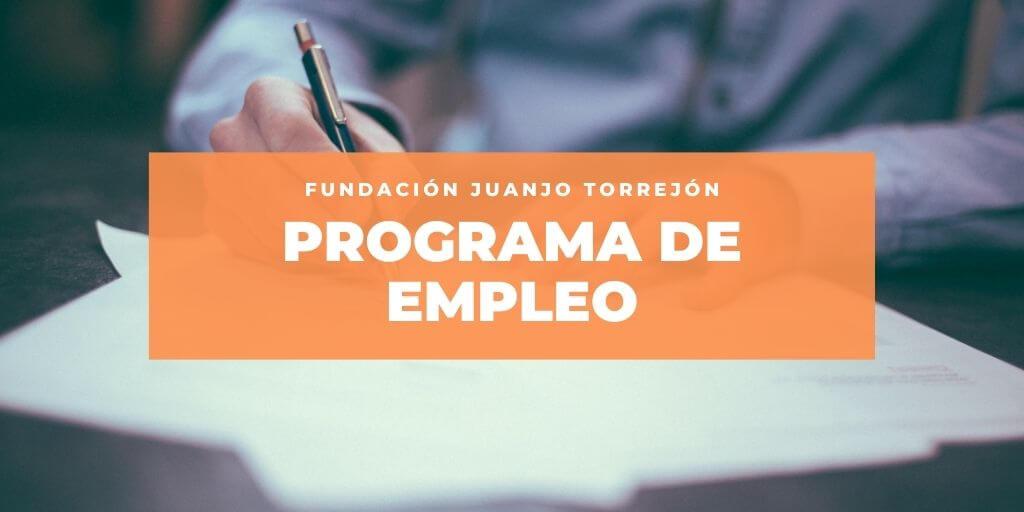 Fundación Juanjo Torrejón atiende a más de 300 personas en búsqueda de empleo en 2020