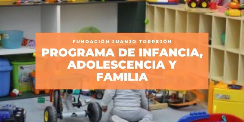 Fundación Juanjo Torrejón atendió en 2020 a 224 familias gracias al Programa de Infancia, Adolescencia y Familia