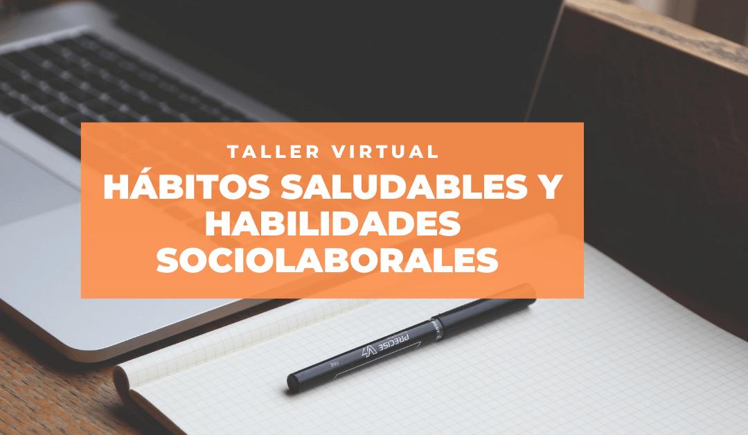 Abiertas las inscripciones del Taller de Hábitos saludables y habilidades sociolaborales